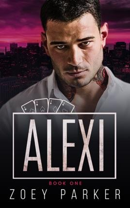 Alexi by author Zoey Parker. Book One cover.