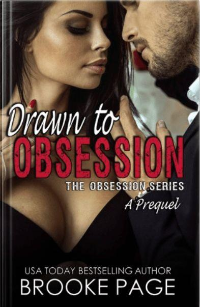 Drawn to Obsession by author Brooke Page. Prequel cover.