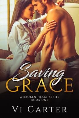 Saving Grace by author Vi Carter. Book One cover.