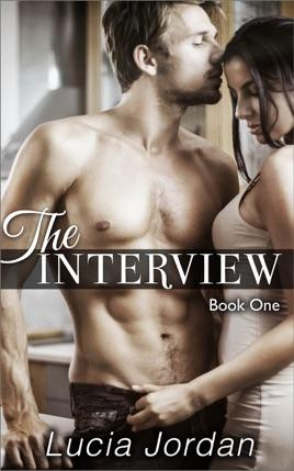 The Interview by author Lucia Jordan. Book One cover.