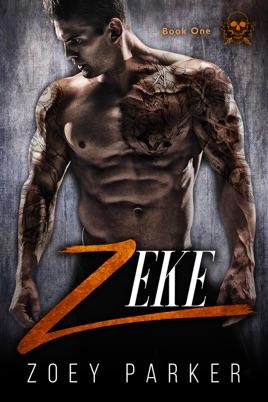 Zeke by author Zoey Parker. Book One cover.