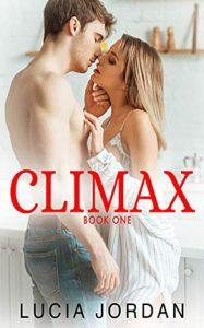 Climax by author Lucia Jordan. Book One cover.