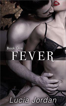 Fever by author Lucia Jordan. Book One cover.