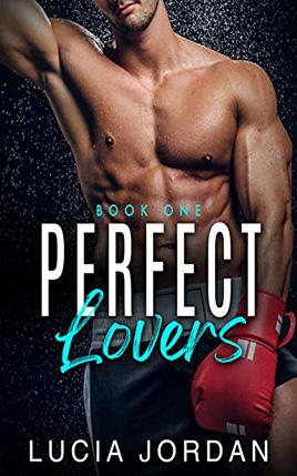 Perfect Lovers by author Lucia Jordan. Book One cover.