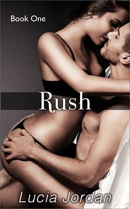 Rush by author Lucia Jordan. Book One cover.