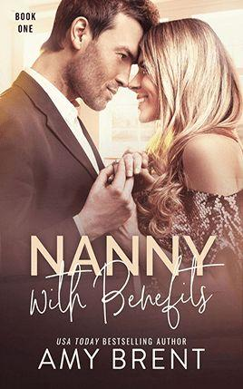 Nanny with Benefits by author Amy Brent. Book One cover.