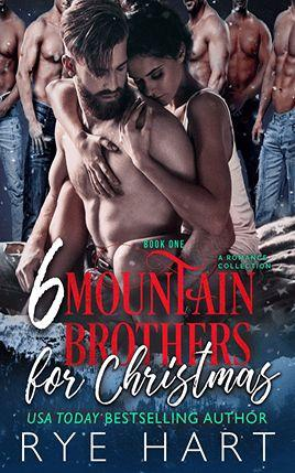 6 Mountain Brothers for Christmas by author Rye Hart. Book One cover.