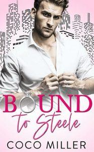 Bound to Steele by author Coco Miller. Book One cover.