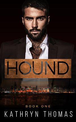 Hound by author Kathryn Thomas. Book One cover.