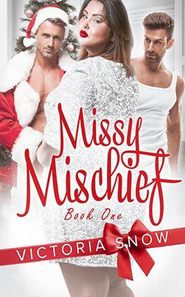 Missy Mischief by author Victoria Snow. Book One cover.