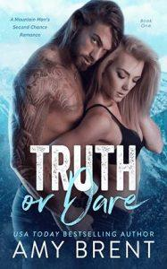Truth or Dare by author Amy Brent. Book One cover.