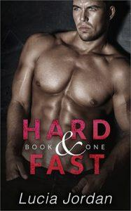 Hard and Fast by author Lucia Jordan. Book One cover.