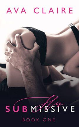 His Submissive by author Ava Claire. Book One cover.