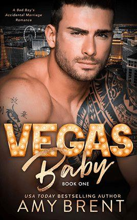 Vegas Baby by author Amy Brent. Book One cover.