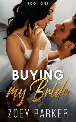Buying my Bride by author Zoey Parker. Book One cover.