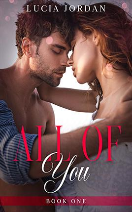All of You by author Lucia Jordan. Book One cover.