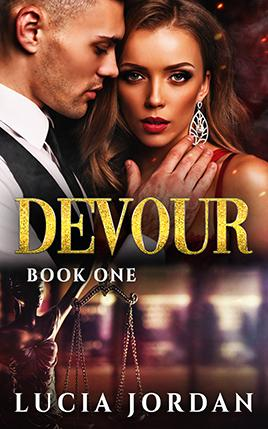 Devour by author Lucia Jordan. Book One cover.