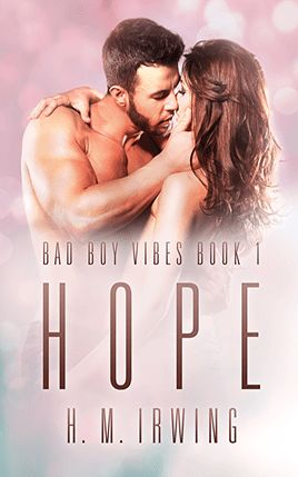 Hope by author H.M Irwing. Book One cover.