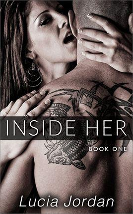 Inside Her by author Lucia Jordan. Book One cover.
