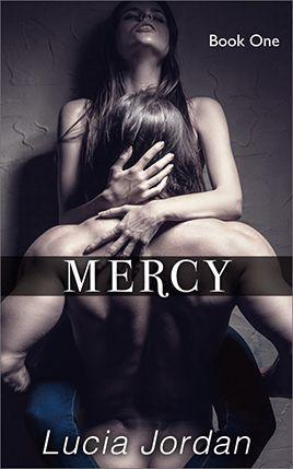 Mercy by author Lucia Jordan. Book One cover.