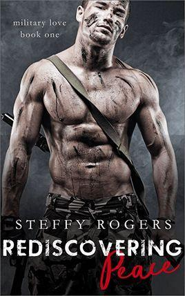 Rediscovering Peace by author Steffy Rogers. Book One cover.