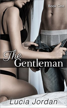 The Gentleman by author Lucia Jordan. Book One cover.
