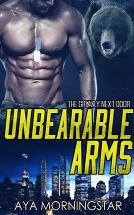 Unbearable Arms by author Aya Morningstar. Book One cover.