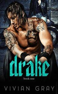 Drake by author Vivian Gray. Book One cover.