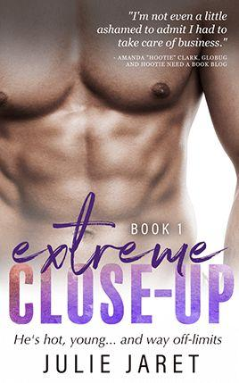 Extreme Close-Up by author Julie Jaret. Book One cover.