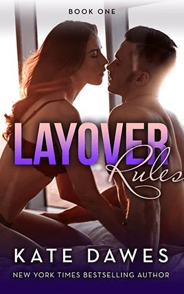 Layover Rules by author Kate Dawes. Book One cover.