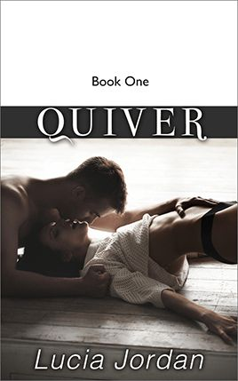 Quiver by author Lucia Jordan. Book One cover.