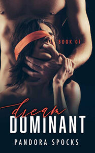 Dream Dominant by author Pandora Spocks. Book One cover.