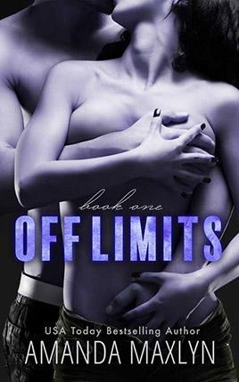 Off Limits by author Amanda Maxlyn. Book One cover.