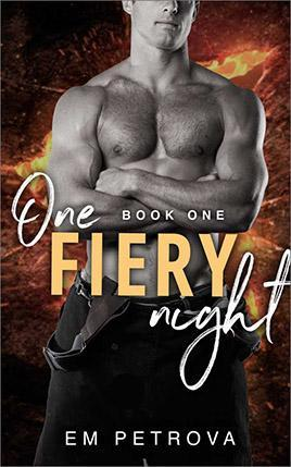 One Fiery Night by author Em Petrova. Book One cover.