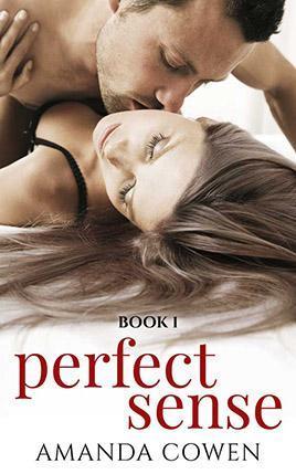 Perfect Sense by author Amanda Cowen. Book One cover.