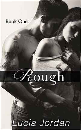 Rough by author Lucia Jordan. Book One cover.