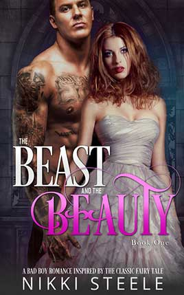 The Beast & the Beauty by author Nikki Steele. Book One cover.
