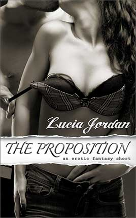 The Proposition by author Lucia Jordan. Book One cover.