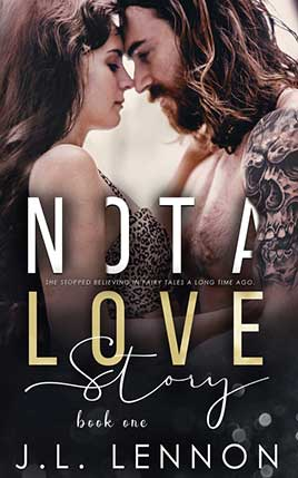 Not a Love Story by author J.L. Lennon. Book One cover.