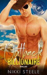 Outback Billionaire by author Nikki Steele. Book One cover.