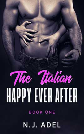 The Italian Happily Ever After by author N.J. Adel. Book One cover.